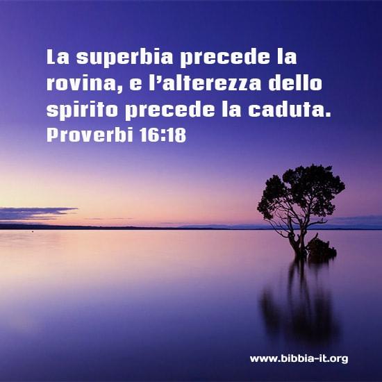 Frasi Bibliche Proverbi 16 18