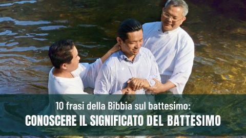 10 frasi della Bibbia sul battesimo