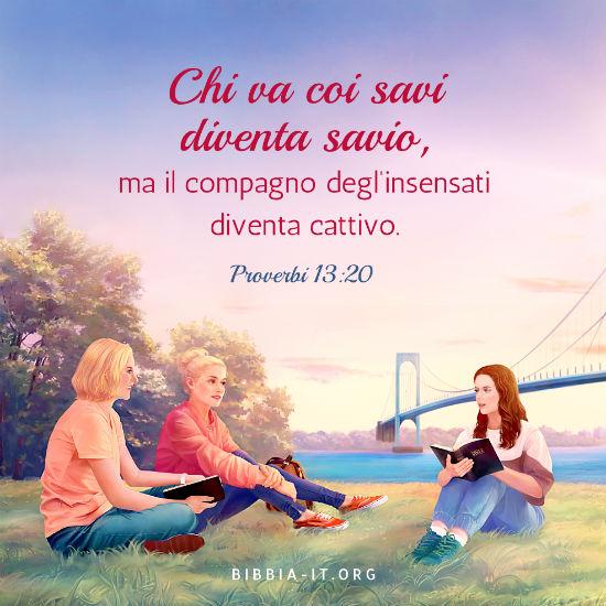Frasi Bibliche Proverbi 13 20