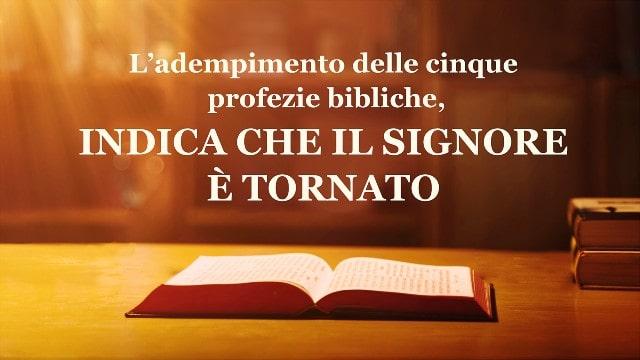 Le 5 profezie bibliche sulla venuta del Signore si sono adempiute