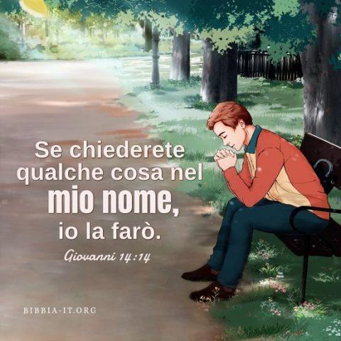 Il Signore approverà coloro che pregano nel Suo nome