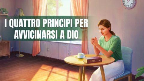 I quattro principi per avvicinarsi a Dio