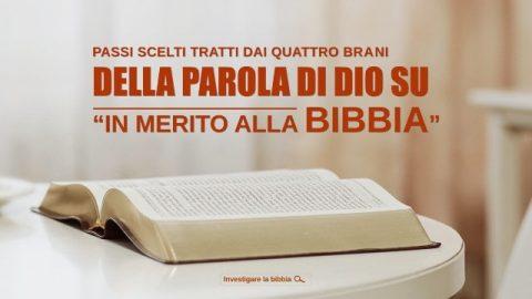 """Passi scelti tratti dai quattro brani della parola di Dio su """"In merito alla Bibbia"""""""