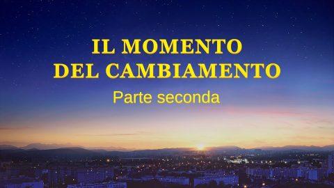 """Film evangelico 2019- """"Il momento del cambiamento"""" (Parte seconda)"""