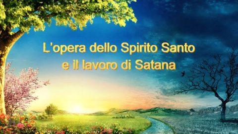L'opera dello Spirito Santo e il lavoro di Satana