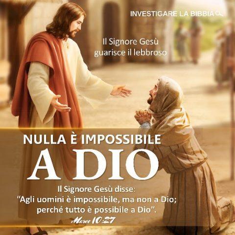 Nulla è impossibile a Dio