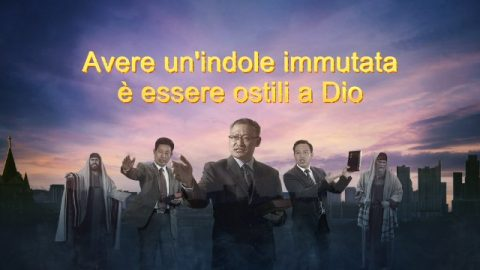 Avere un'indole immutata è essere ostili a Dio
