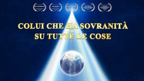 """Documentario completo italiano - """"Colui che ha sovranità su tutte le cose"""""""